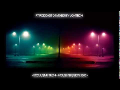 Podcast 004 mixed by Vontech ( Exclusive Session Tech-House 2013 )