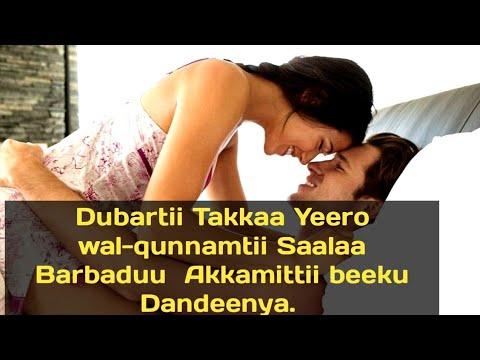 Download Dubartii takkaa Yeero wal-qunnamtii Saalaa Barbaddu Akkamittii Beeku dandeenye. Subscribers. Godhaa.