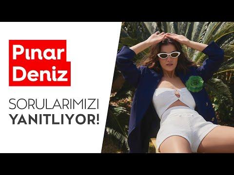 Pınar Deniz | Sorularımızı Yanıtlıyor