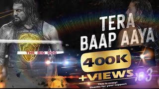 😡TERA BAAP AAYA:- Roman Reigns 🔥 powerful video
