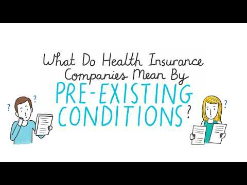 What Do Health Insurance Companies Mean By Pre-Existing Conditions?