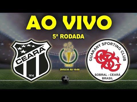 Ceará x Guarany Ao Vivo | Cearense 2020 | 5ª Rodada