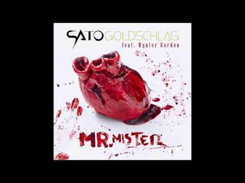 Sato Goldschlag feat. Wynter Gordon - Hey Mr. Mister (Laidback Luke Remix)