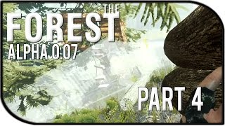 The Forest Gameplay Part 4 - Tree House Fort! (v0.07)