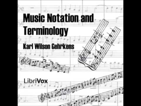 Music Notation and Terminology (FULL Audiobook) - part (2 of 5)