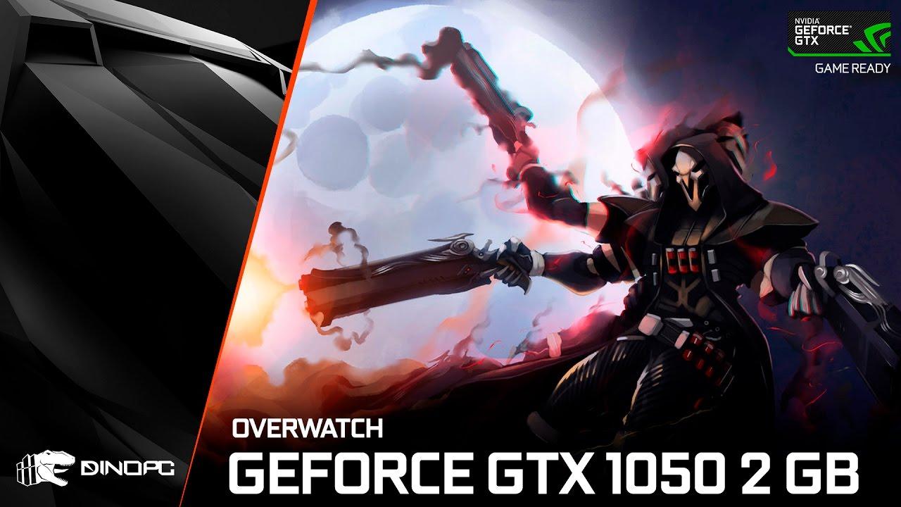 Overwatch   GTX 1050 2GB   ultra Settings   1080p