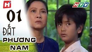 Đất Phương Nam - Tập 01 | Phim Tình Cảm Việt Nam Hay Nhất 2018