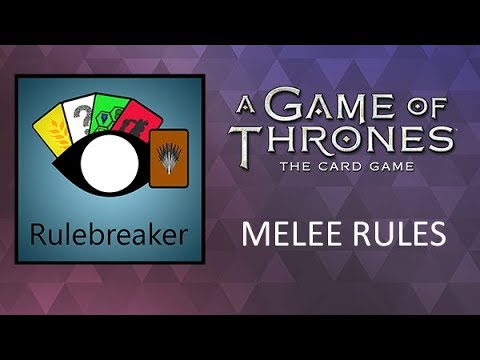 How To Play - Melee Rules For A Game Of Thrones: The Card Game (Second Edition)