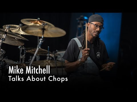Mike Mitchell Talks About Chops