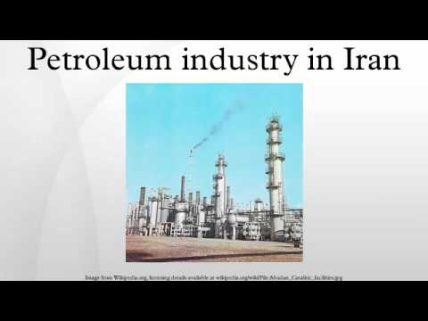 Petroleum industry in Iran