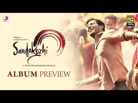 Sandakozhi 2 - Album Preview | Vishal, Keerthi Suresh | Yuvanshankar Raja | Lingusamy