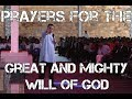 Prayers For The Great & Mighty Will Of God (Dag Heward-Mills)