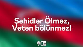 90+  Şəhidlər Ölməz, Vətən bölünməz! #Azerbaijan #KarabaghisAzerbaijan #stoparmenianagression #tovuz