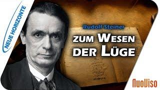 Lüge zerstört! Rudolf Steiner zum Wesen der Lüge - Hans Bonneval