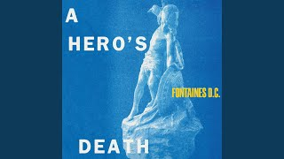 Fontaines D.C. - A Hero's Death Video