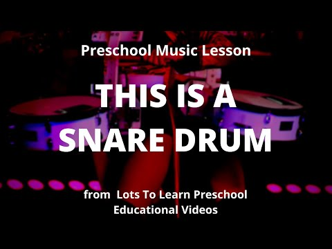 Preschool Music Lesson | This Is A Snare Drum | Lots To Learn Children's Videos