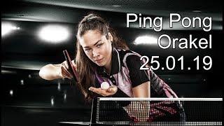 Ping Pong Orakel: 25.01.2019 (Freitag)