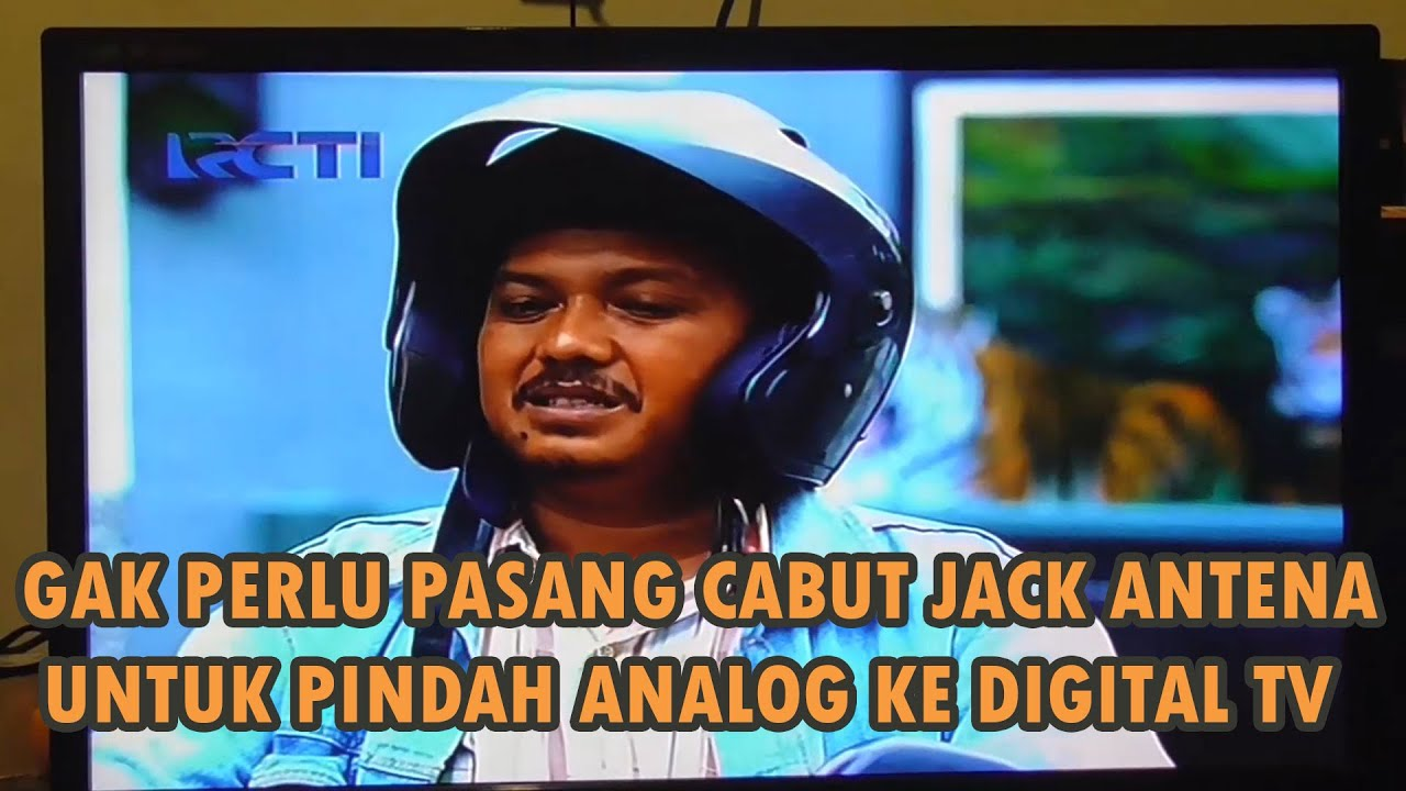 Tips Pengguna Stb Dtv Pindah Analog Tv Ke Digital Tv Tanpa Pasang Cabut Jack Antena Uhf Youtube
