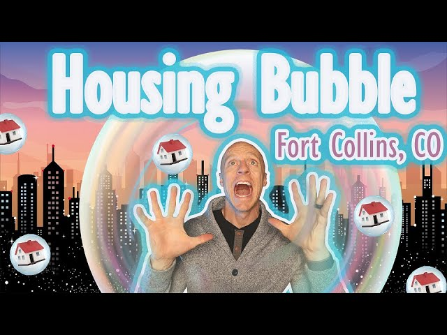 Housing Bubble in Fort Collins, CO | When's This thing going to POP?!?