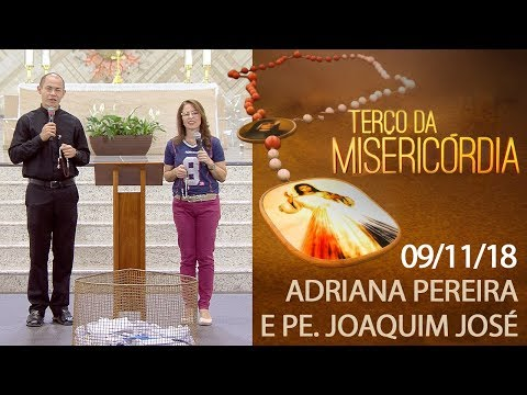 Terço da Misericórdia - 09/11/18