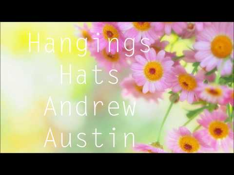 Andrew Austin - Hanging Hats (Lyrics)
