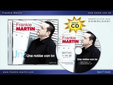 Frankie Martin - Una notte con te (2016)