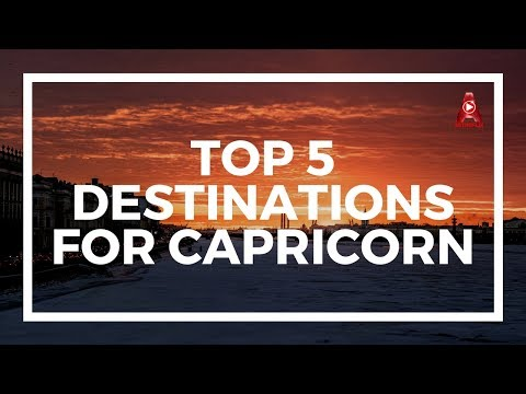 Top 5 Travel Destinations For Capricorn