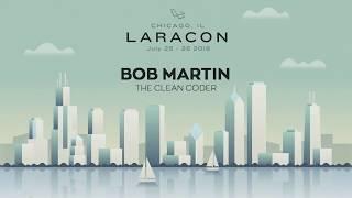20180726 Laracon 2018 Bob Martin