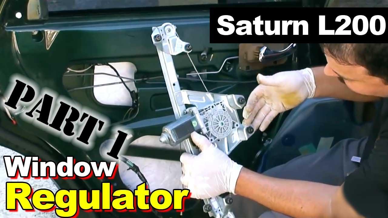 2002 saturn l200 window regulator part 1 youtube for Saturn window motor replacement