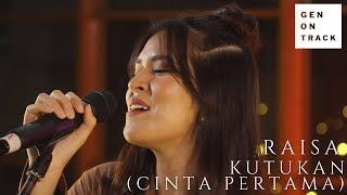 RAISA - KUTUKAN (CINTA PERTAMA) | GENONTRACK