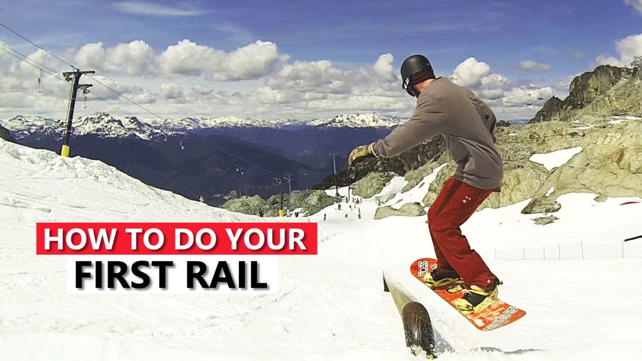 4ed2166e731b How To Do Your First Rail - Snowboard Tricks - YouTube