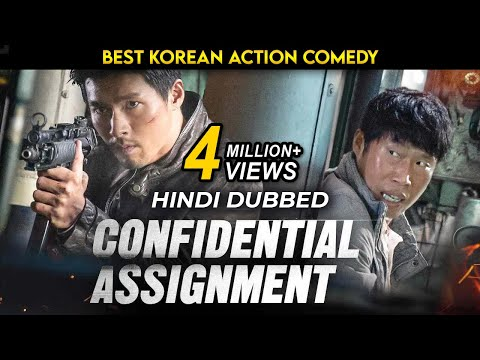 Confidential Assignment (2021) Hollywood Movie in Hindi Dubbed Full Action HD | Hollywood Movie 2021