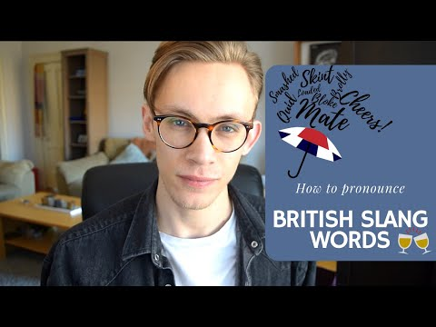 British Slang | How to Pronounce Common Words in Modern RP