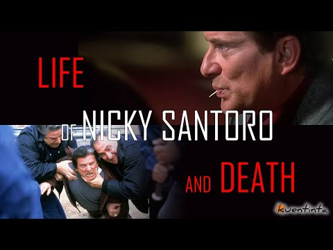 Life and Death of Nicky Santoro