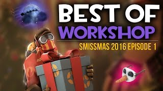 TF2: Best of Workshop #1 - Smissmas Cosmetics + Unusual Effects!