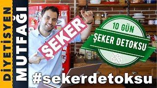 Şekersiz Beslenme   10 Gün Şeker Detoksu Challenge   Diyetisyen Mutfağı