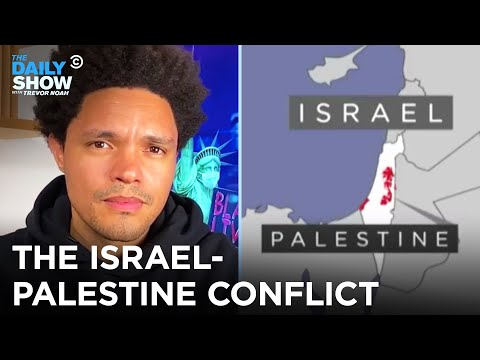 Let's Talk About the Israel-Palestine Conflict | The Daily Show