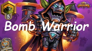 Hearthstone: Bomb Warrior #1: Rise of Shadows - Standard Constructed