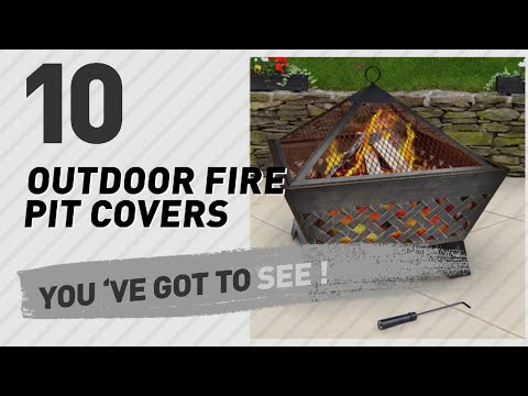 Top 10 Outdoor Fire Pit Covers // New & Popular 2017
