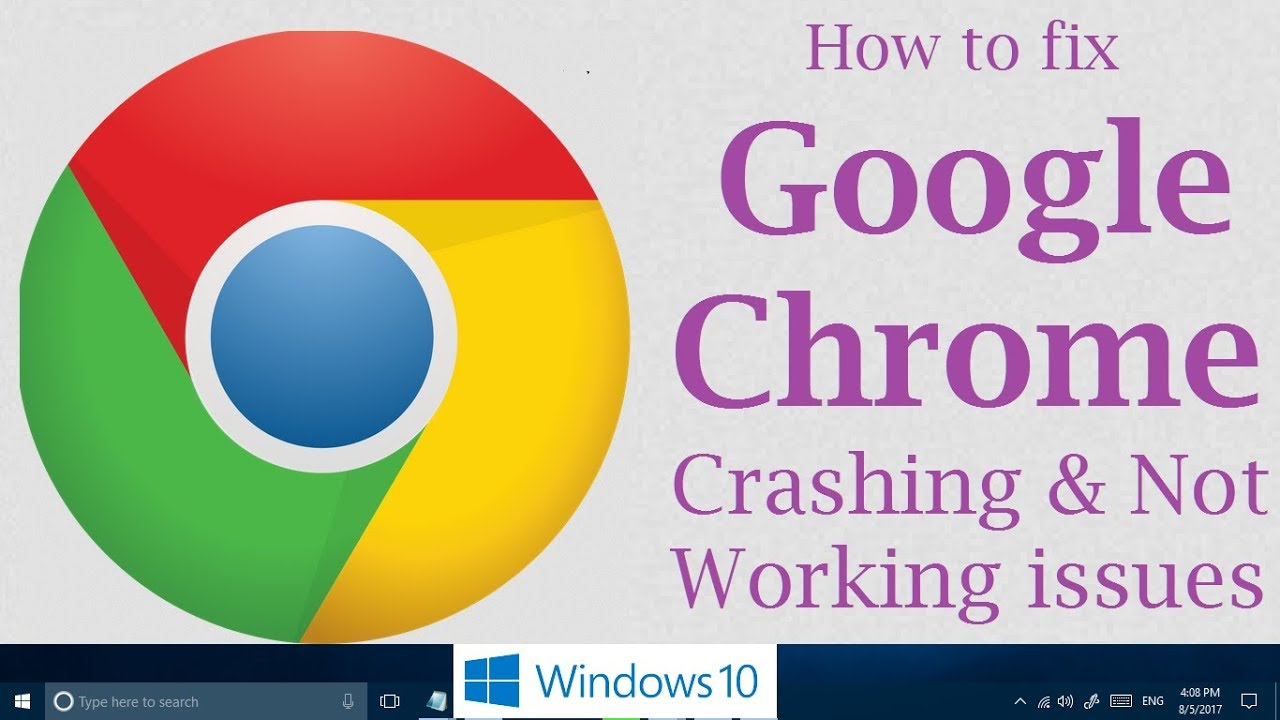 Fix Google Chrome has stopped working, not opening, crashing issues in  Windows 10 [3 Methods]