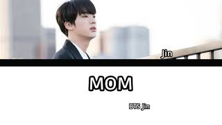 [INDO SUB] BTS Jin -'mom' [Han/Rom] lyric color conded