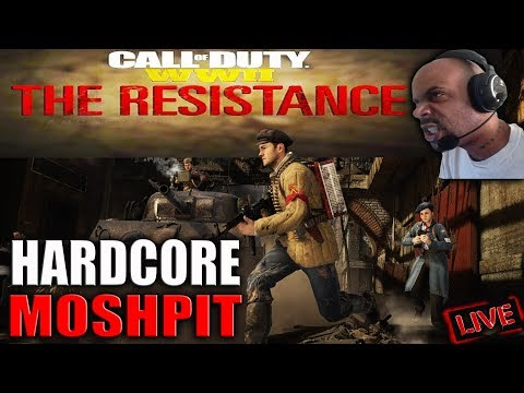 HARDCORE MOSHPIT RAGE! 😈 COD WW2 THE RESISTANCE DLC 1 GAMEPLAY 😈 F#@K WIT ME!