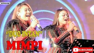 Download DUO INTAN ~, mimpi
