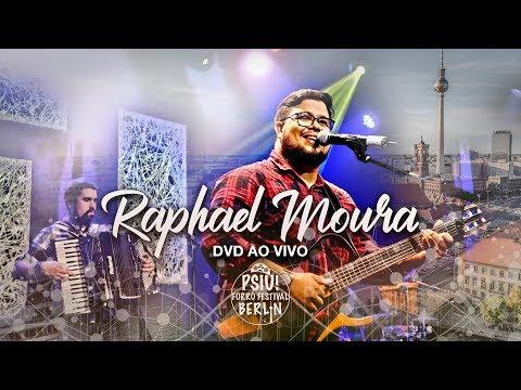 Raphael Moura - DVD AO VIVO EM BERLIM