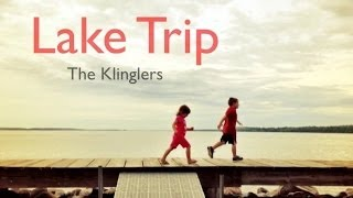 Trip to the Lake - The Klinglers - Walker, MN
