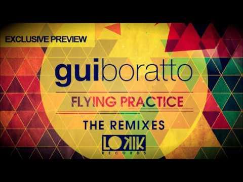 Gui Boratto - Flying Practice (HNQO, Click Box & Rafael Noronha Remixes) - MIX PREVIEW!