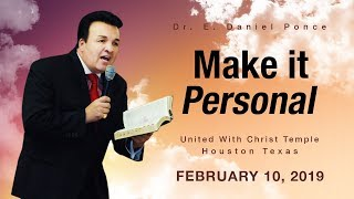 Make it personal - Dr. E. Daniel Ponce