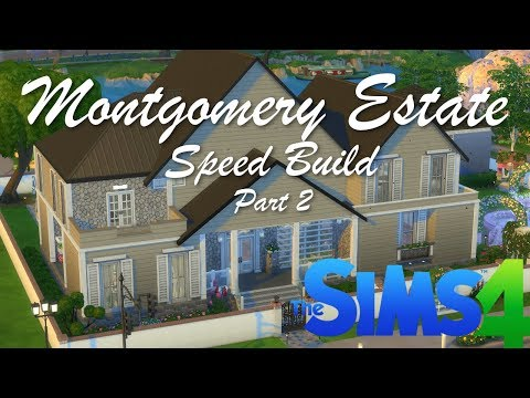 The Sims 4- Montgomery Estate Speed Build -Part2