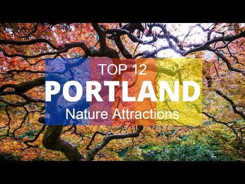 TOP 12. Best Nature Attractions in Portland - Oregon