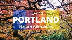 TOP 12. Best Nature Attractions in Portland - Oregon
